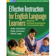 Effective Instruction for English Language Learners by Julie Jacobson