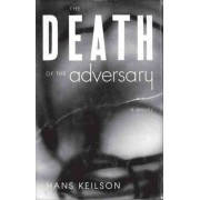 The Death of the Adversary by Hans Keilson