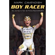 Boy Racer by Mark Cavendish