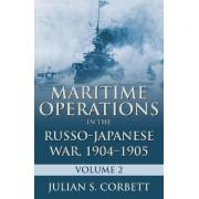 Maritime Operations in the Russo-Japanese War, 1904-1905: Volume 2 by Julian S. Corbett