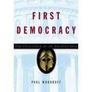 First Democracy by Paul B. Woodruff