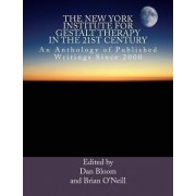The New York Institute for Gestalt Therapy in the 21st Century by Dan Bloom