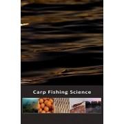 Carp Fishing Science by Jon Wood