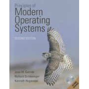 Principles of Modern Operating Systems by Jose M. Garrido
