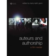 Auteurs and Authorship by Barry Keith Grant