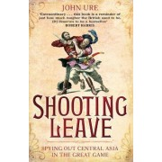 Shooting Leave by John Ure