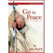 Go in Peace by II Pope John Paul