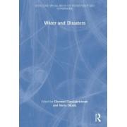 Water and Disasters by Chennat Gopalakrishnan