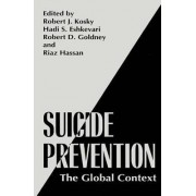 Suicide Prevention: Proceedings of the XIXth Congress of the International Association for Suicide Prevention Held in Adelaide, Australia, March 23-27, 1997 by Robert J. Kosky