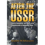 After the USSR by A.M. Khazanov