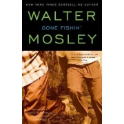 Gone Fishin' by Mosley