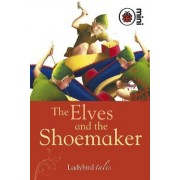 The Elves and the Shoemaker by Ladybird