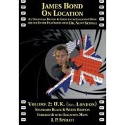 James Bond on Location Volume 2 by J P Sperati