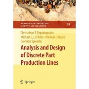 Analysis and Design of Discrete Part Production Lines by Chrissoleon T. Papadopoulos