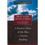 Miles to Go Before I Sleep by Jackie Nink Pflug