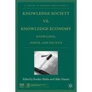 Knowledge Society Vs. Knowledge Economy by Sverker Sorlin