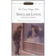 Go East, Young Man by Sinclair Lewis