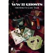 World War II Ghosts by Richard J. Kimmel