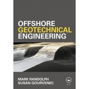 Offshore Geotechnical Engineering by Mark Randolph