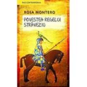 Povestea Regelui Straveziu - Rosa Montero