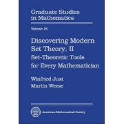 Discovering Modern Set Theory: Set-Theoretic Tools for Every Mathematician Pt. 2 by W. Just