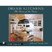 Dream Kitchens by John Olson