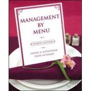 Management by Menu by Lendal H. Kotschevar