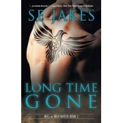 Long Time Gone by Se Jakes