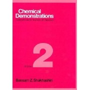 Chemical Demonstrations: Volume 2 by Bassam Z. Shakhashiri