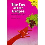 The Fox and the Grapes by Mark White