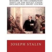 History of the Communist Party of the Soviet Union (Bolsheviks) by Joseph Stalin