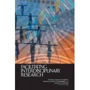 Facilitating Interdisciplinary Research by Committee on Facilitating Interdisciplinary Research