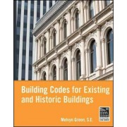 Building Codes for Existing and Historic Buildings by Melvyn Green