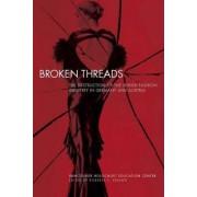 Broken Threads by Roberta S. Kremer