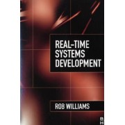 Real-Time Systems Development by Rob Williams