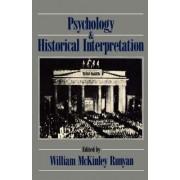 Psychological & Historic Inter by William McKinley Runyan
