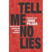Tell Me No Lies by John Pilger