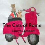 The Cats of Rome by Lauryn Lambert