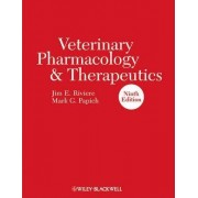 Veterinary Pharmacology and Therapeutics, Ninth Edition by Jim E. Riviere
