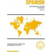 Spanish Programmatic Course Workbook by Vicente Arbelaez