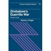 Zimbabwe's Guerrilla War by Norma J. Kriger