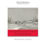 Furs and Frontiers in the Far North by John R. Bockstoce