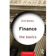 Finance: The Basics by Erik Banks