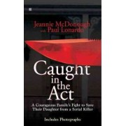 Caught in the Act by Jeannie McDonough