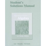 Student's Solutions Manual for Beginning and Intermediate Algebra by Margaret L. Lial
