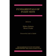 Fundamentals of Fuzzy Sets by Didier Dubois