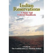 Indian Reservations by Confederation of American Indians