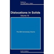 Dislocations in Solids: The 30th Anniversiry Volume by John Price Hirth