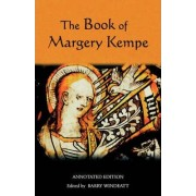 The Book of Margery Kempe: Annotated Edition by Barry Windeatt