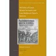 Nicholas of Cusa's Brixen Sermons and Late Medieval Church Reform by Richard J. Serina